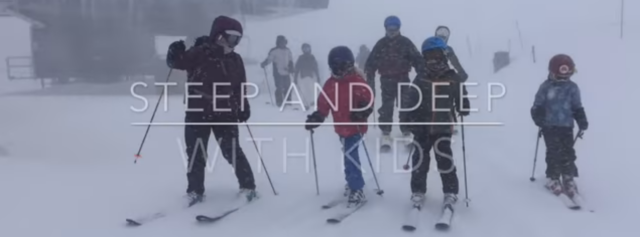 Steep and skiing with kids